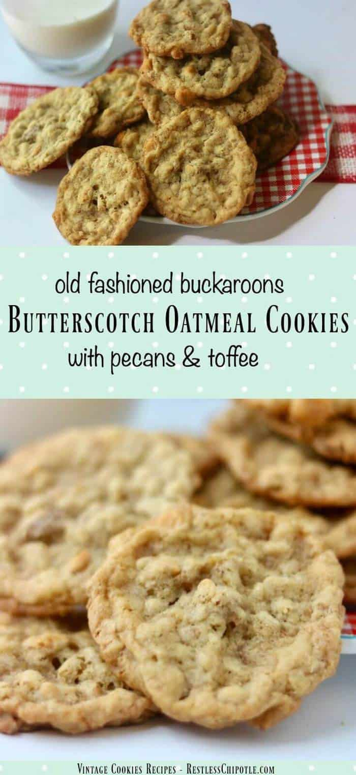 Make family memories with this vintage butterscotch oatmeal cookies recipe! We call them butterscotch buckaroons -they're jam packed with pecans and toffee! From RestlessChipotle.com