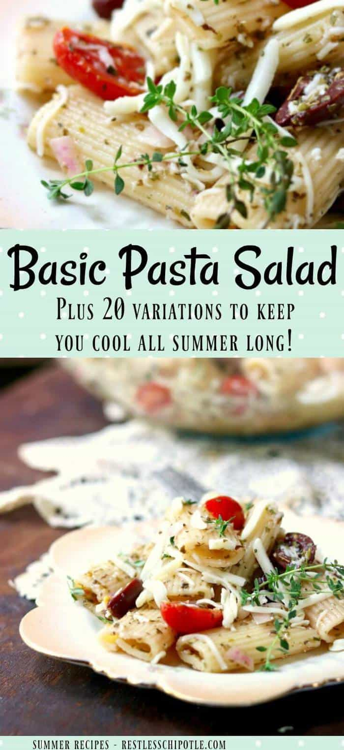 Easy pasta salad recipe with Italian dressing is perfect summer side dish. Or add one of the 20 suggested variations! From RestlessChipotle.com