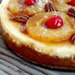 closeup of pineapple upside down cheesecake