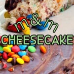 Collage of m and m cheesecake images with text overlay for Pinterest.