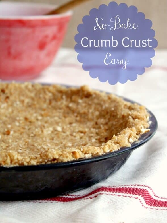 no bake crumb crust is an easy way to have pie without heating up the kitchen ! This versatile recipe has many suggested variations - restlesschipotle.com