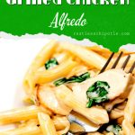 Chicken alfredo and pasta with text overlay for Pinterest.