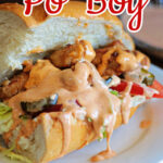 Chicken Po' Boy sandwich with text overlay for Pinterest