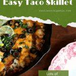 Taco skillet dinner with text overlay for Pinterest.