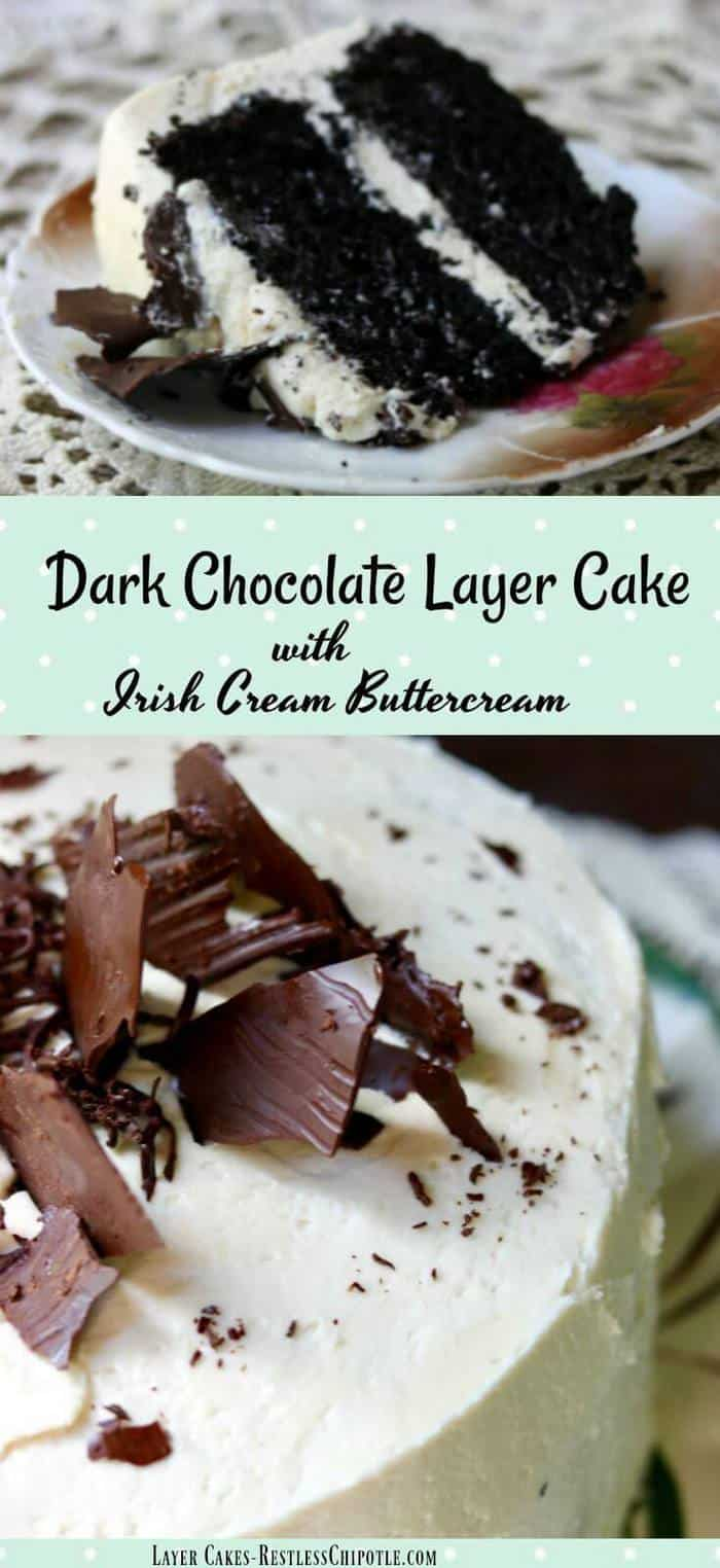 Easy dark chocolate layer cake recipe with a decadently delicious Irish cream buttercream. The cake is melt-in-your-mouth tender with an intense chocolate flavor. The buttercream is very rich but not overly sweet. SO GOOD! From RestlessChipotle.com