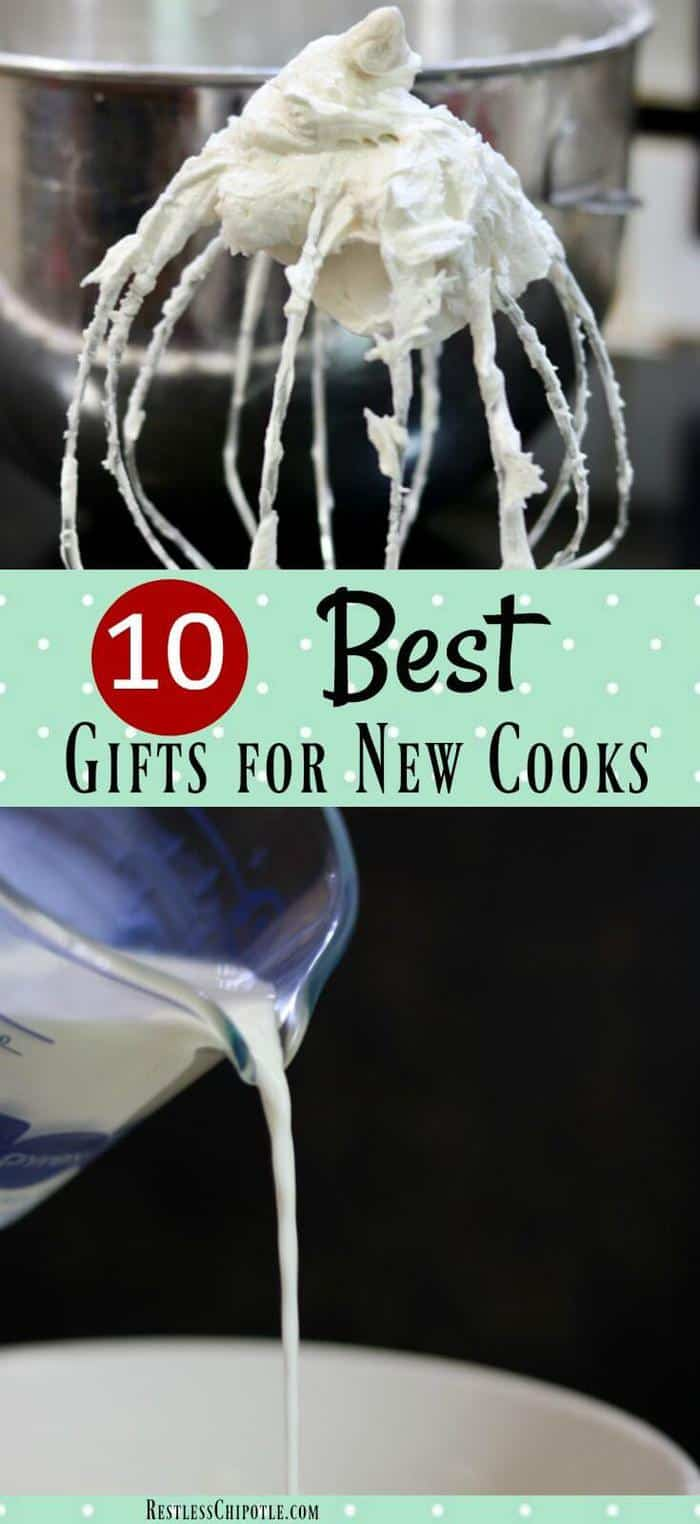 This list of the 10 best gifts for beginning cooks are my recommendations for some of the things new cooks need to have but might not necessarily get for themselves.  Perfect for wedding gifts, holidays, birthdays... anytime! From RestlessChipotle.com #giftguides #beginningcooks  #giftideas