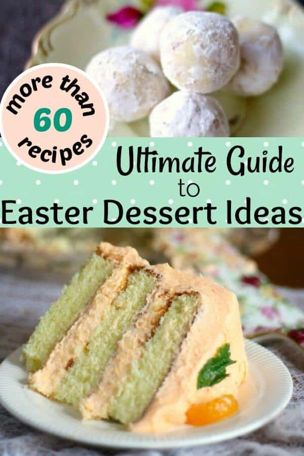 Over 60 great Easter dessert ideas come together for this ultimate guide to Easter sweets! This is the ULTIMATE list of desserts for Easter and spring -- divided into easy to scan categories! #easterdesserts  #easyeasterdessertsFrom RestlessCHipotle.com