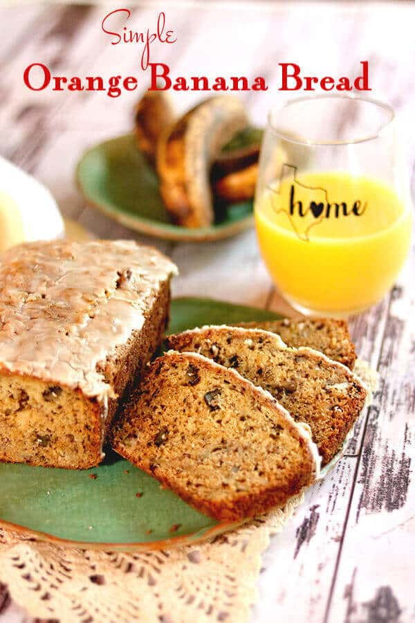 Title image of orange banana bread - banana bread on a plate with a glass of orange juice in the background.