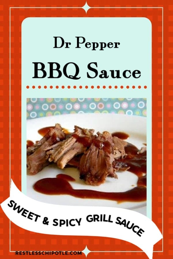 Easy homemade Dr. Pepper BBQ Sauce is sweet, sticky perfection. It\'s a simple grill sauce recipe that will have your summer cookouts voted best in the neighborhood! #bbq #homemade #recipes #drpepper