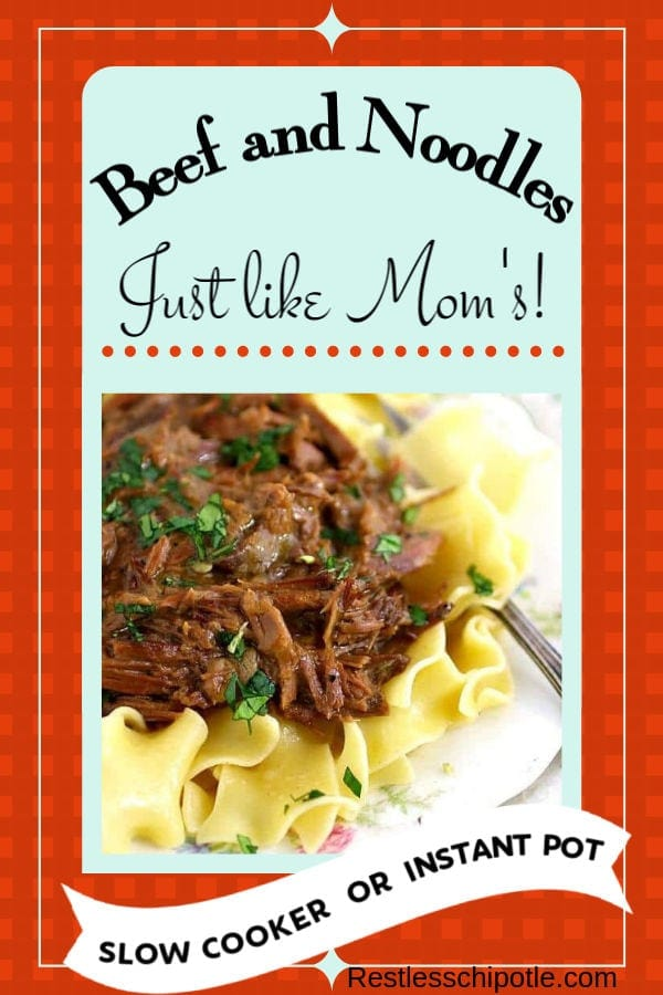This slow cooked beef and noodles recipe is classic comfort food that\'s packed with old fashioned goodness. It\'s an easy recipe that the whole family is sure to love. #restlesschipotle #beef #oldfashioned #easy #recipe #beef #noodles #comfortfood