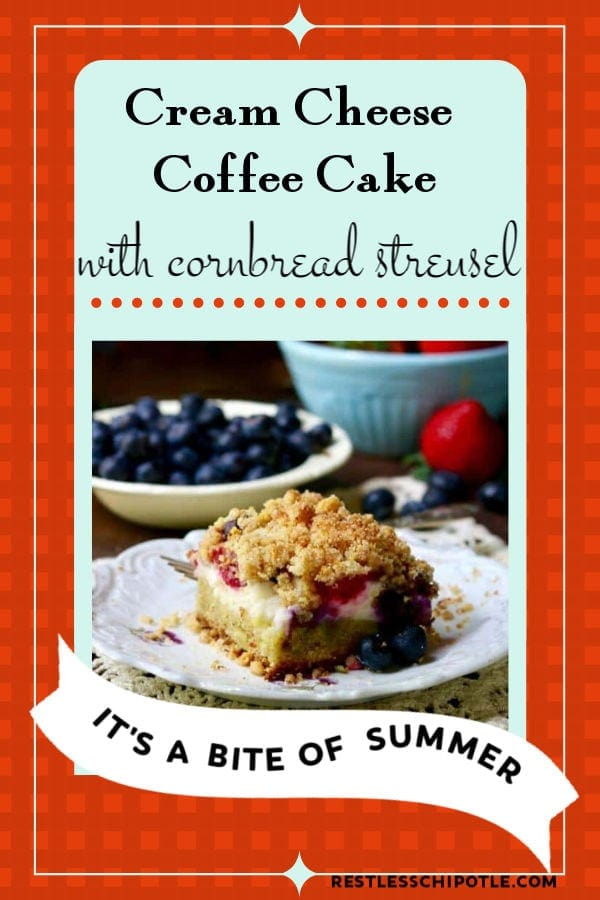 Easy cream cheese coffee cake recipe is stuffed full of rich cheesecake filling and tangy-sweet ripe summer berries, then topped with a crunchy cornbread streusel that will have you going back for more. Here\'s a taste of the south in summer all in one delightful mouthful. #brunch #cake #sourcream