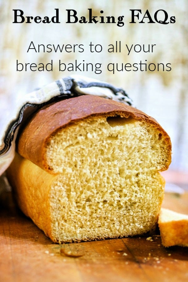 Loaf of homemade bread sliced own to reveal texture. Title text overlay, bread baking FAQs