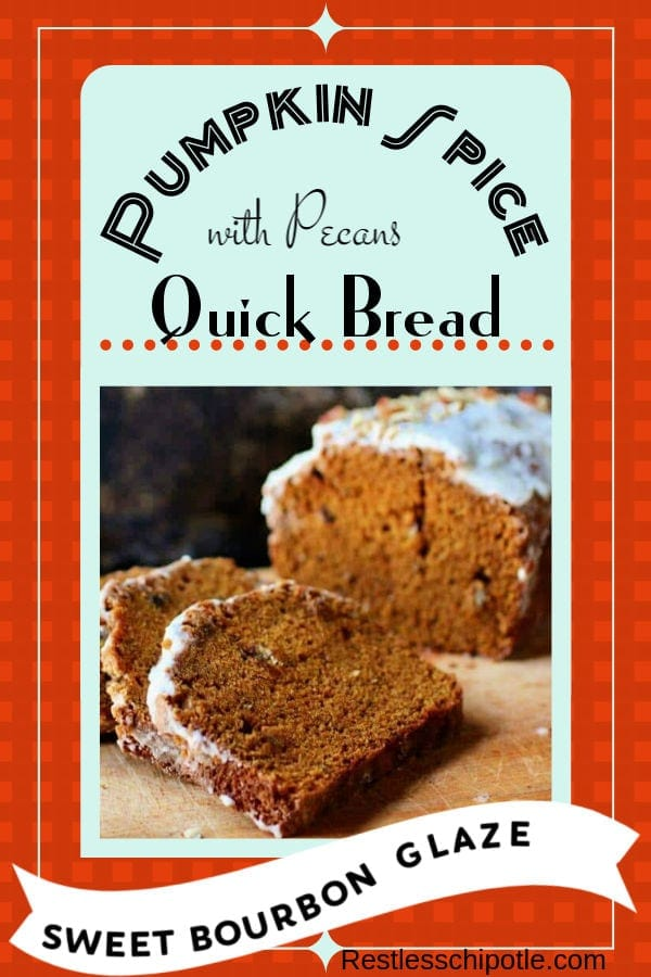 Pumpkin spice bread recipe with a bourbon glaze fairly screams fall flavors and winter holidays. As it bakes the kitchen fills with the aromas of cinnamon, cloves, and nutmeg. Best pumpkin quick bread recipe I\'ve ever made!  Perfect for holiday gifts.