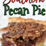 Slice of pecan pie with text overlay for Pinterest.