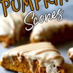 Pumpkin Scone on a plate with text overlay for Pinterest
