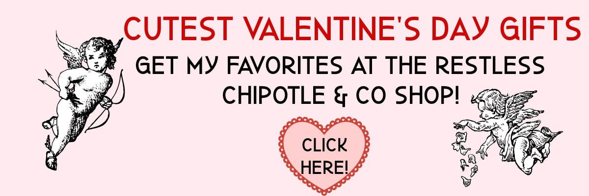 Ad for Restless Chipotle Valentine's Day Store