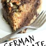 Slice of German Sweet chocolate pie with text overlay for Pinterest.