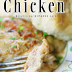 Closeup of a forkful of chicken and gravy. Title text overlay for Pinterest