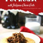 Serving of pot roast with cheese grits with a text overlay for Pinterest
