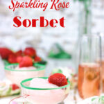 Rose wine sorbet with text overlay for Pinterest