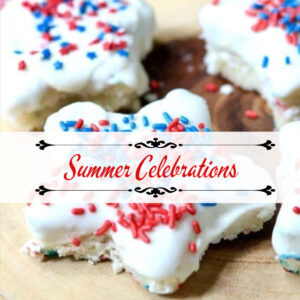 Recipes for Summer Celebrations