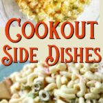 A collage of side dishes with text overlay for Pinterest.