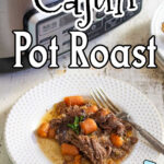 Serving of pot roast on a plate. Text overlay for Pinterest.