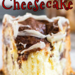 Best Cinnamon Roll Cheesecake with title text for Pinterest.