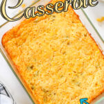 Casserole seen from the top with title text overlay for Pinterest.