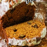Sliced pumpkin spice bread with a text overlay for Pinterest.