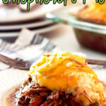 Shepherd's Pie on a plate with text overlay for Pinterest
