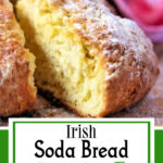 Wedge of soda bread cut to show texture. Text overlay for Pinterest.