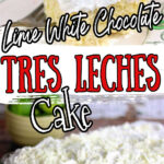 A collage of tres leches cake images with text overlay for Pinterest.