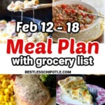 Collage of images from the February 12 to 18 meal plan.