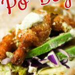 Fried Shimp Po' Boy for with text overlay for Pinterest.