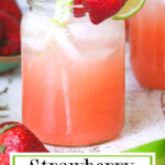 Spiked strawberry lemonade cocktail with a green label that has title text. Created for pinning to Pinterest.