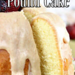 Buttermilk pound cake with a slice removed. Title text overlay for Pinterest.