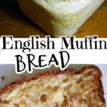 A collage with two images of English muffin bread. Title text overlay for Pinterest.