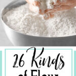 Image of a woman's hands filled with flour. Text overlay for Pinterest.