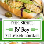 Collage of images of the po' boy sandwich with text overlay for Pinterest.