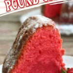 A slice of bright pink pound cake with text overlay for Pinterest.