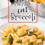 Pasta and broccoli in a white bowl with a text overlay for Pinterest.