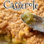 Overhead view of casserole with serving removed. Text overlay for Pinterest. Pin2