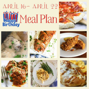 Collage of images from the April 16 through 22 meal plan.