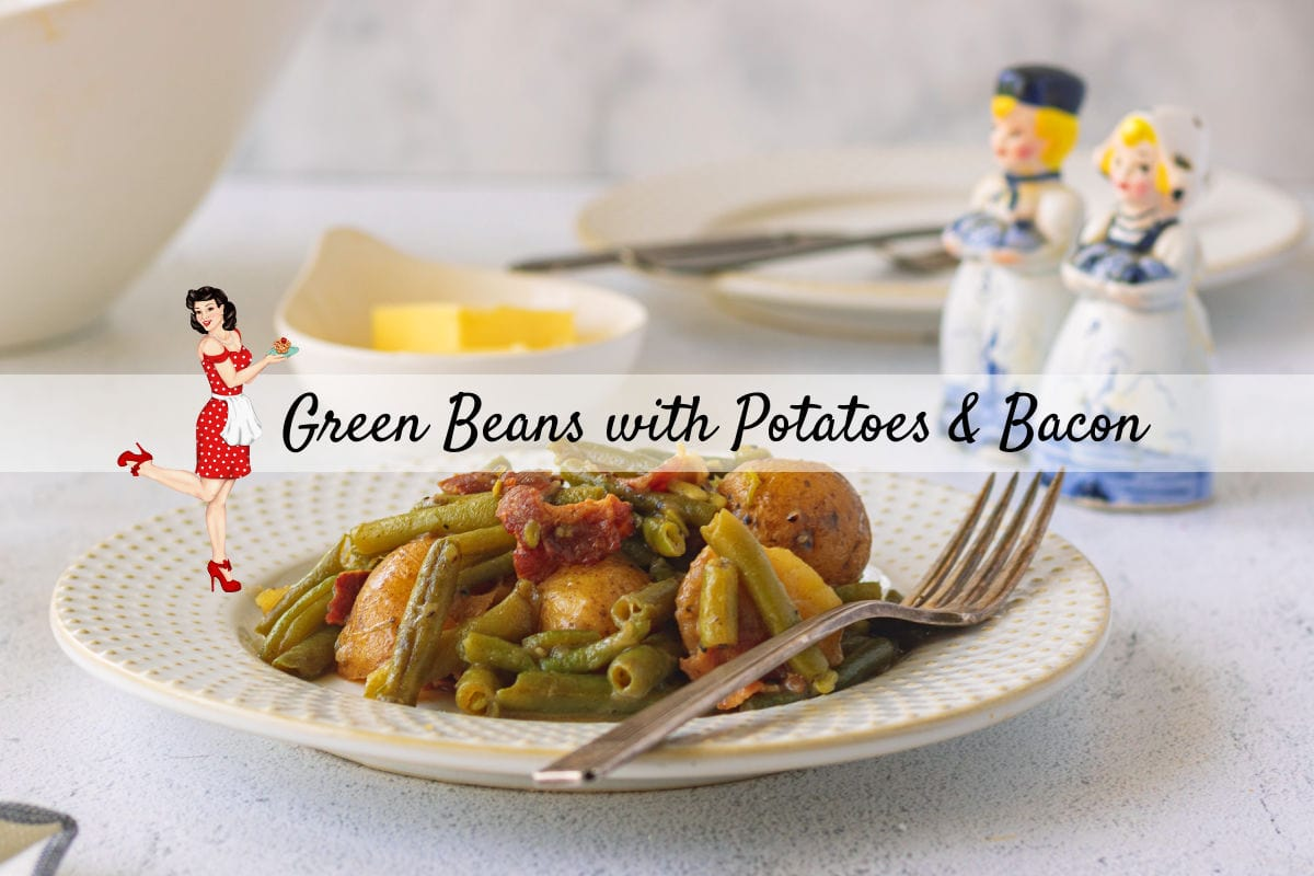 A plate of green beans and potatoes on a table with a fork to the side. Title text overlay - this is a clickable image for the YouTube video.