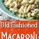 Closeup macaroni salad with text overlay for Pinterest.