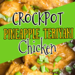 Teriyaki chicken in a slow cooker with a text overlay for Pinterest.