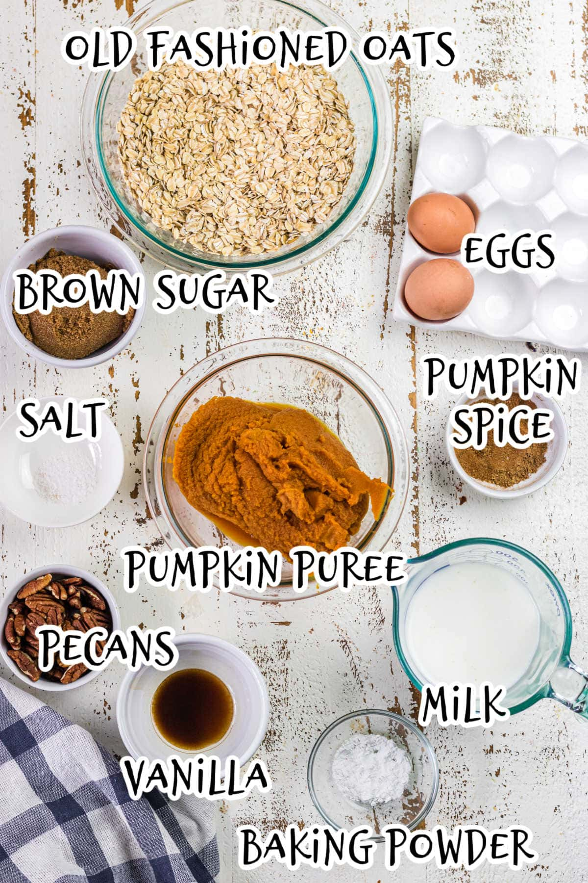 Labeled ingredients for pumpkin baked oatmeal.