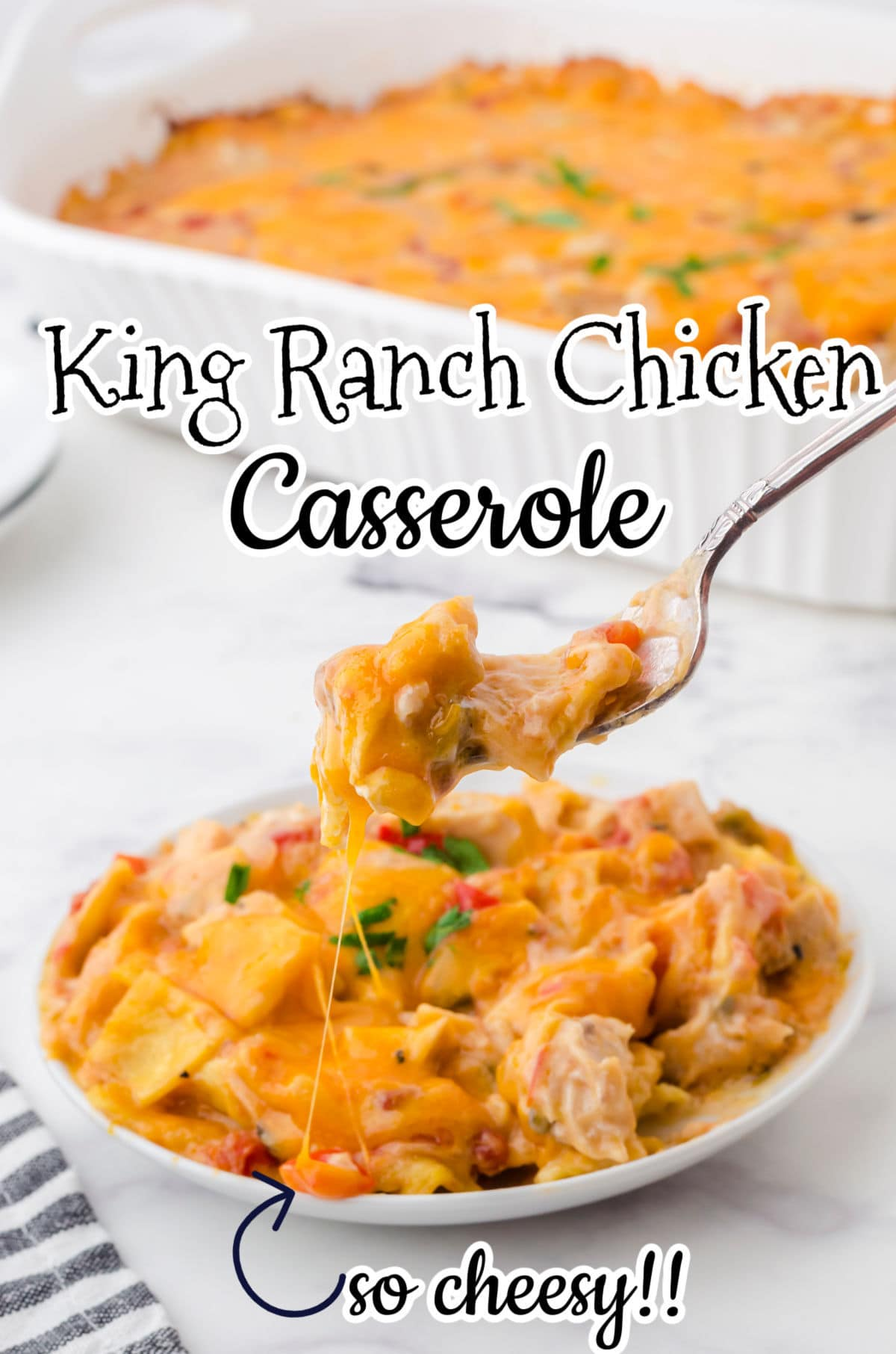 The title image for king ranch chicken with text overlay. A serving of this recipe on a plate with a forkful being lifted up.